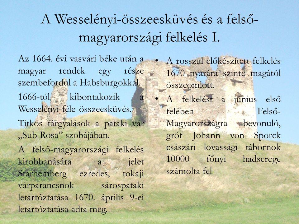 A Wesselényi-összeesküvés és a felső- magyarországi felkelés I.