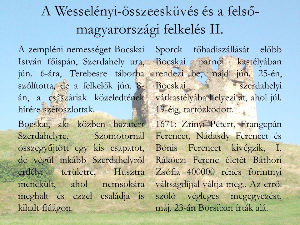 A Wesselényi-összeesküvés és a felső- magyarországi felkelés II.