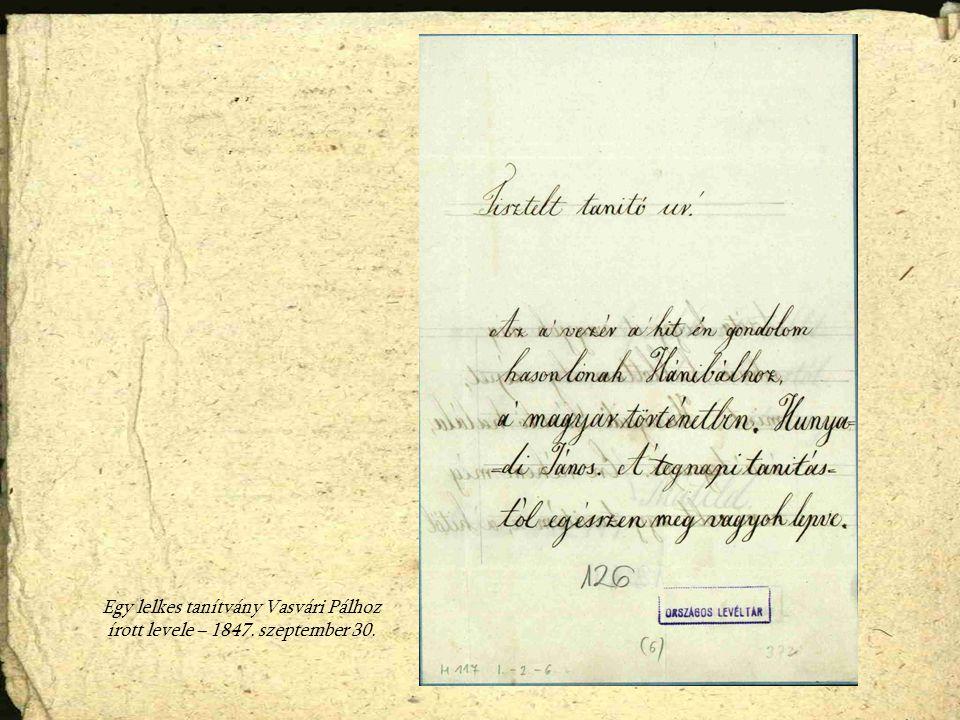 Egy lelkes tanítvány Vasvári Pálhoz írott levele – 1847. szeptember 30.