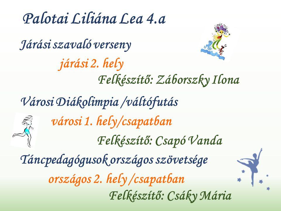 Palotai Liliána Lea 4.a Járási szavaló verseny járási 2.