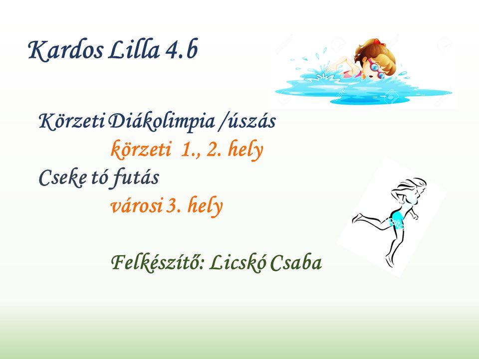 Kardos Lilla 4.b Körzeti Diákolimpia /úszás körzeti 1., 2.