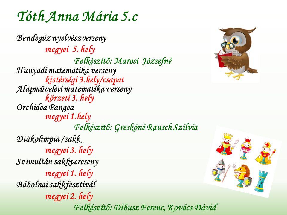 Tóth Anna Mária 5.c Bendegúz nyelvészverseny megyei 5.