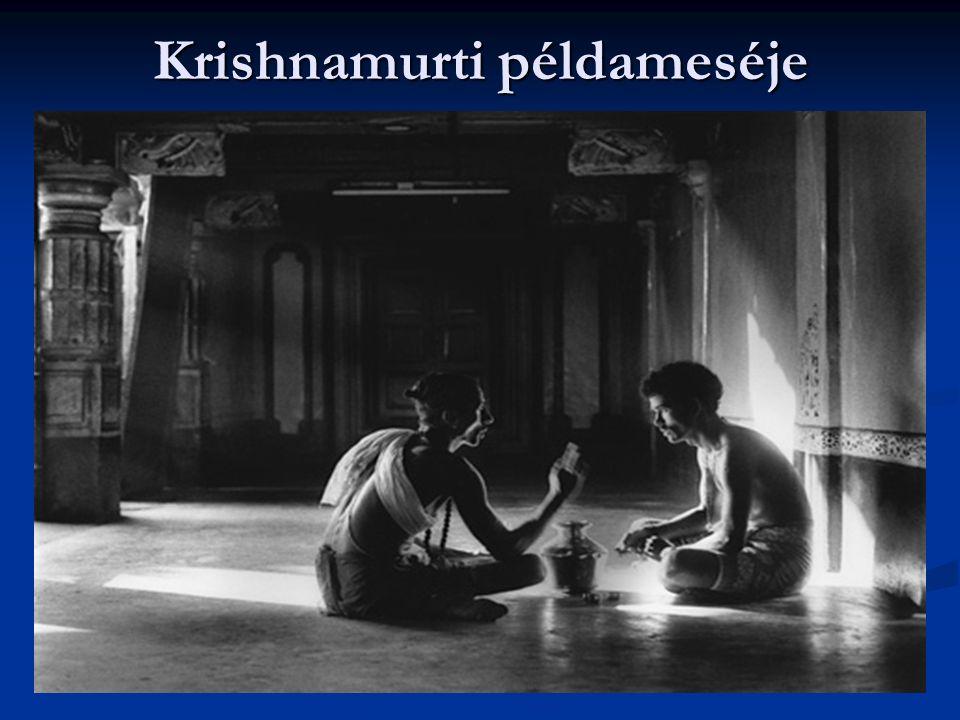 Krishnamurti példameséje
