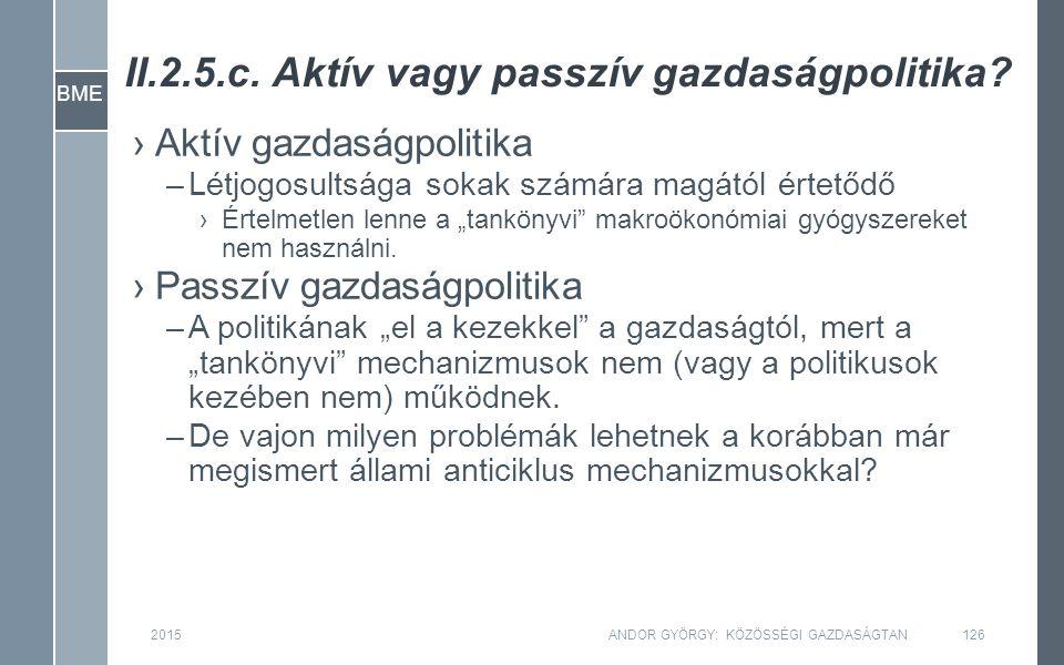 BME II.2.5.c. Aktív vagy passzív gazdaságpolitika.