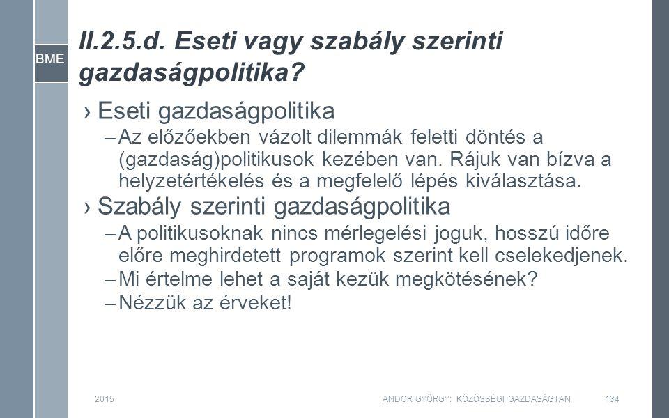 BME II.2.5.d. Eseti vagy szabály szerinti gazdaságpolitika.
