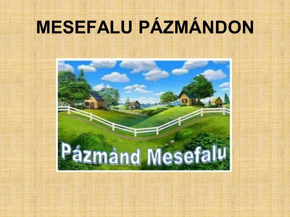 MESEFALU PÁZMÁNDON
