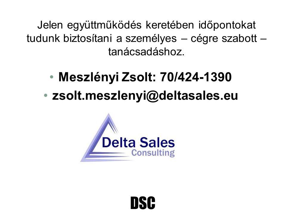 DSC Jelen együttműködés keretében időpontokat tudunk biztosítani a személyes – cégre szabott – tanácsadáshoz. Meszlényi Zsolt: 70/424-1390 zsolt.meszl