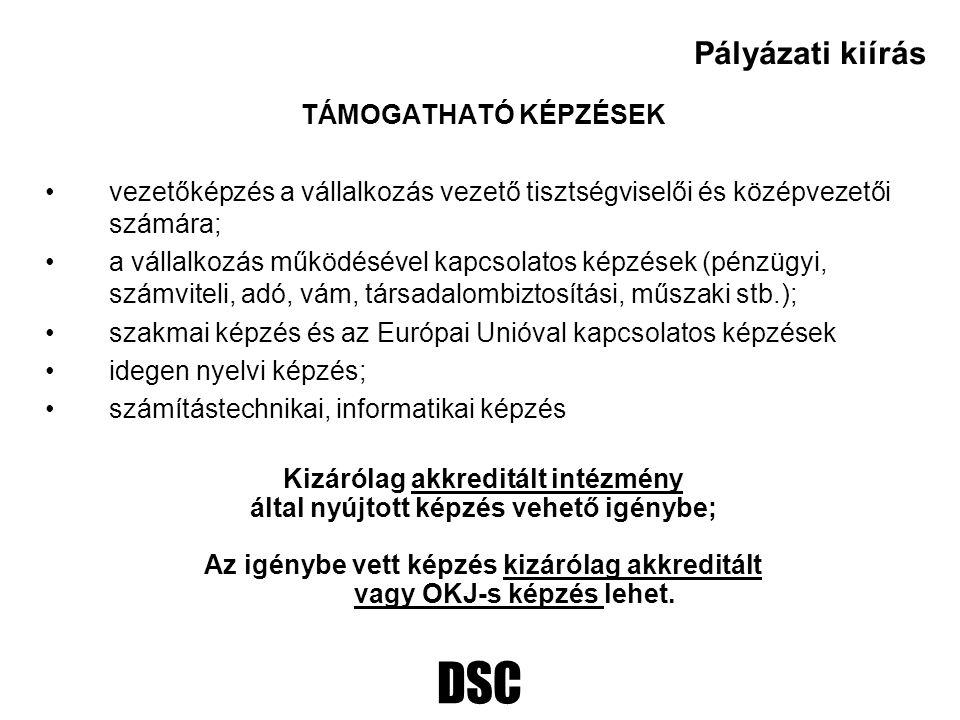 DSC ELSZÁMOLHATÓ KÖLTSÉGEK Képzések (pl.