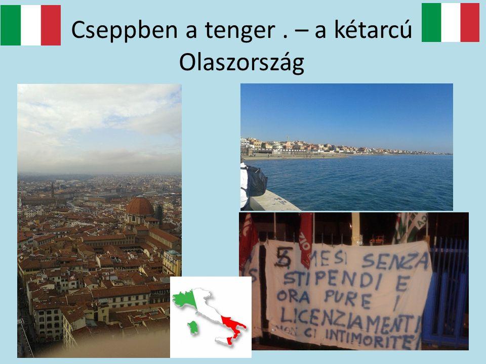 Cseppben a tenger. – a kétarcú Olaszország