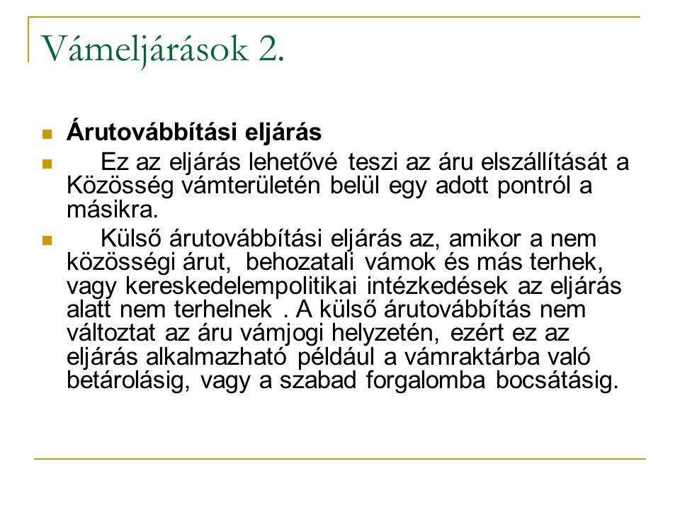 Vámeljárások 2.