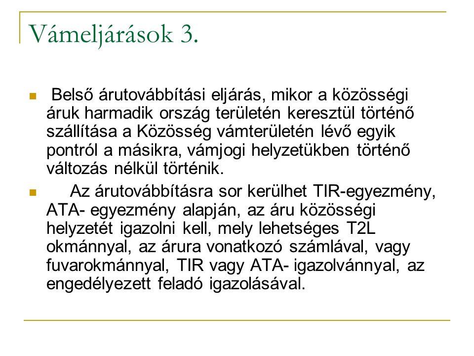 Vámeljárások 3.
