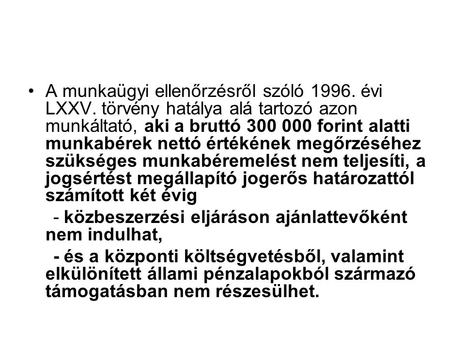 A munkaügyi ellenőrzésről szóló 1996. évi LXXV.