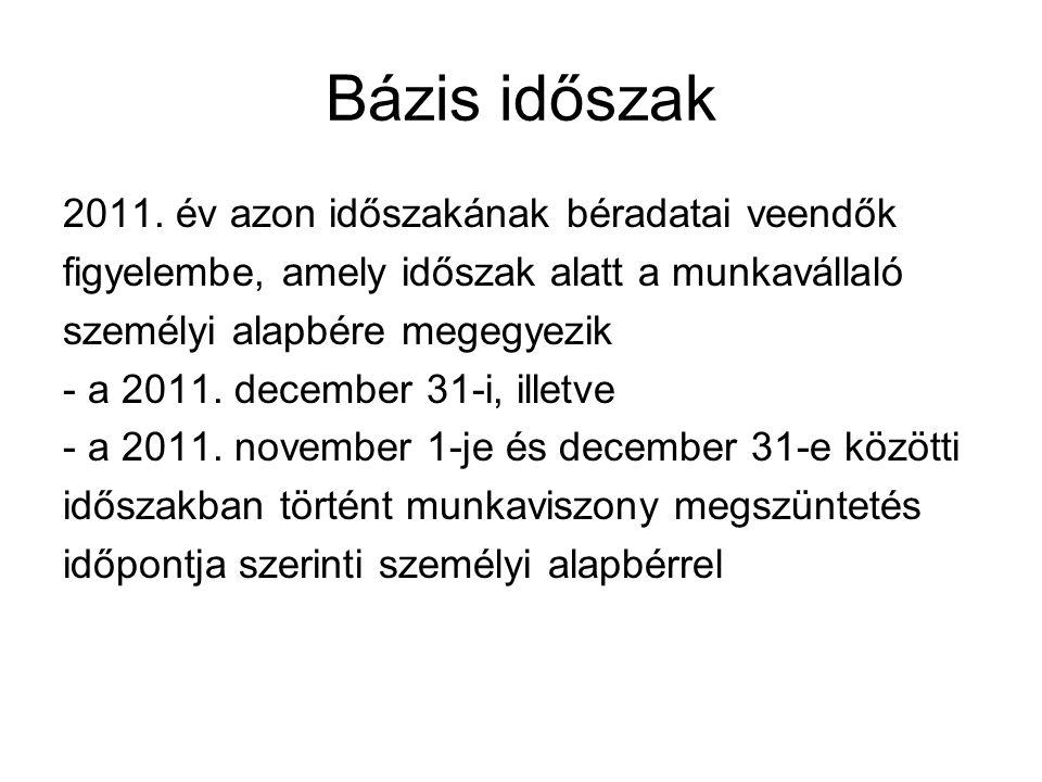 Bázis időszak 2011.