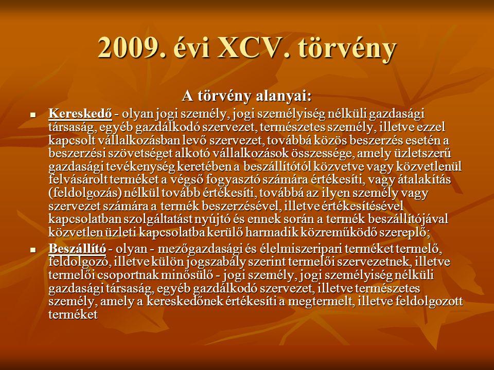 2009. évi XCV.
