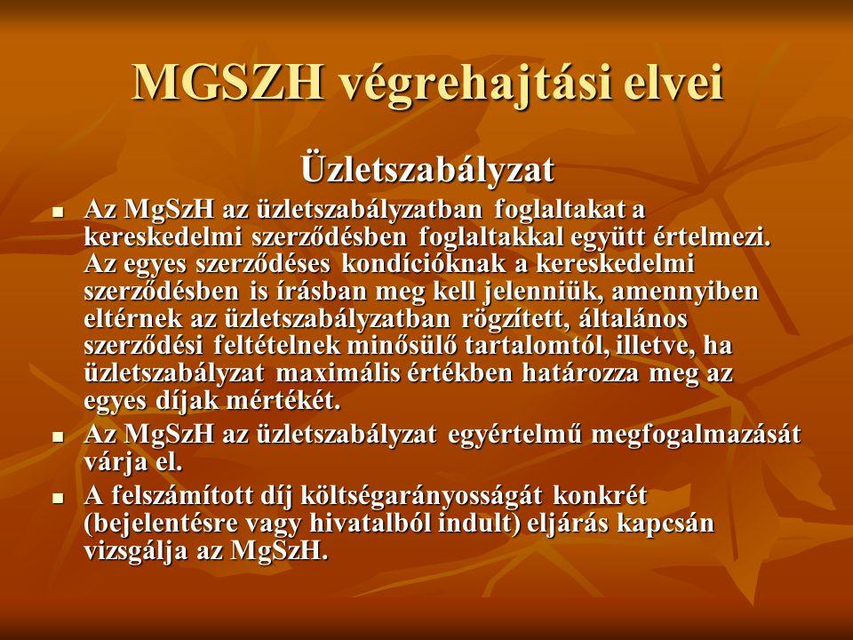 MGSZH végrehajtási elvei Üzletszabályzat Az MgSzH az üzletszabályzatban foglaltakat a kereskedelmi szerződésben foglaltakkal együtt értelmezi.