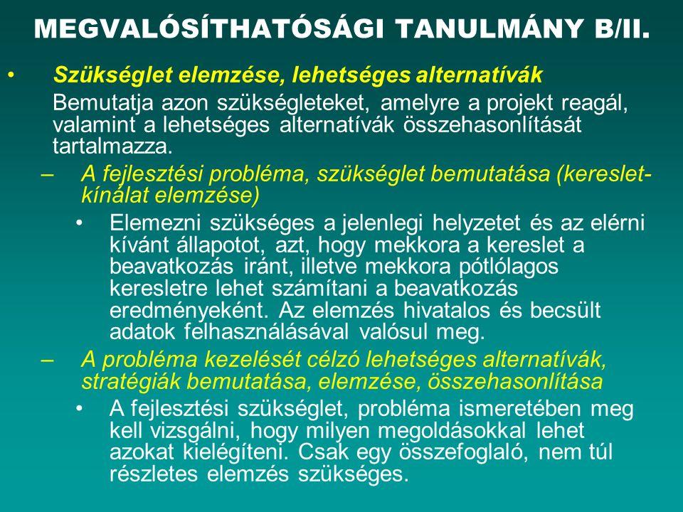 MEGVALÓSÍTHATÓSÁGI TANULMÁNY B/II.