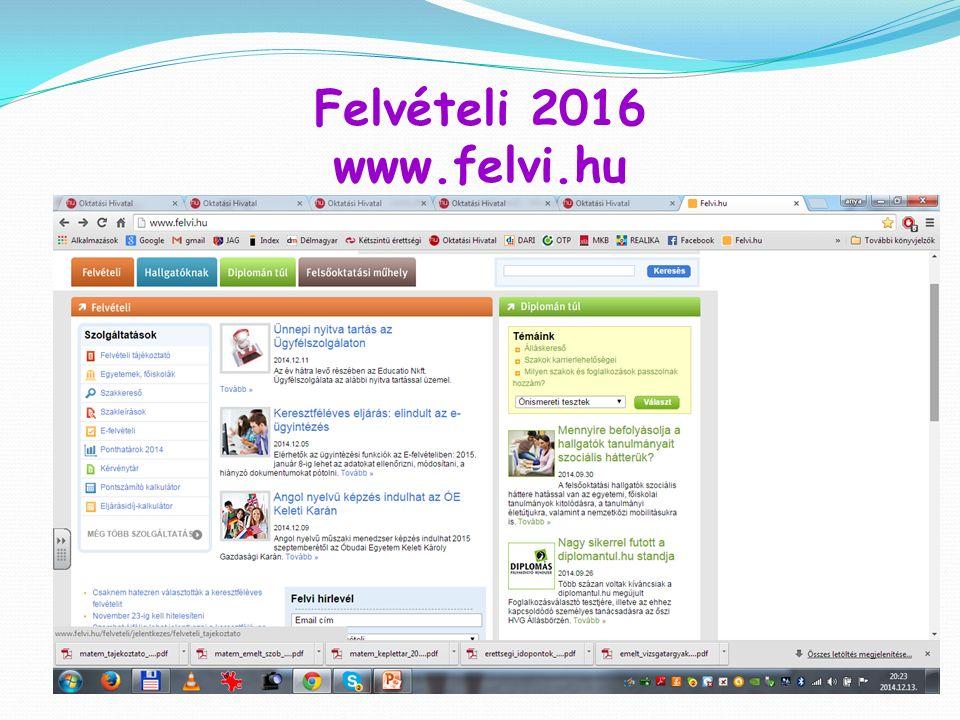 Felvételi 2016 www.felvi.hu