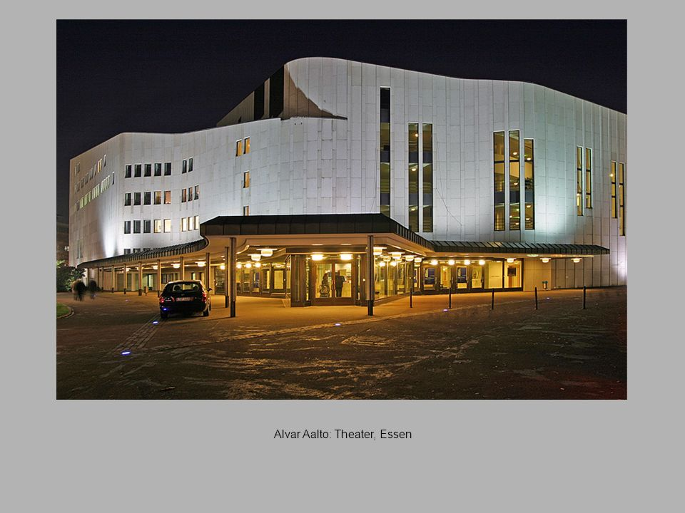 Alvar Aalto: Theater, Essen