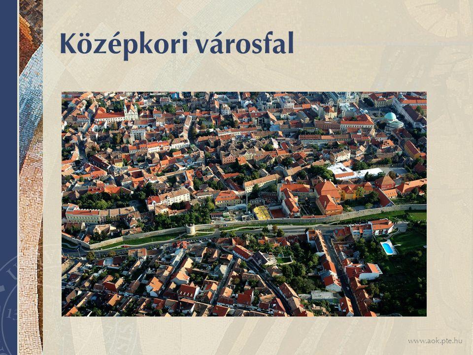 www.aok.pte.hu Középkori városfal