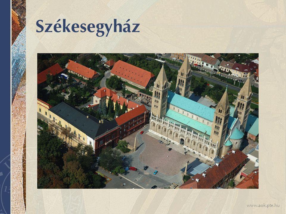 www.aok.pte.hu Székesegyház