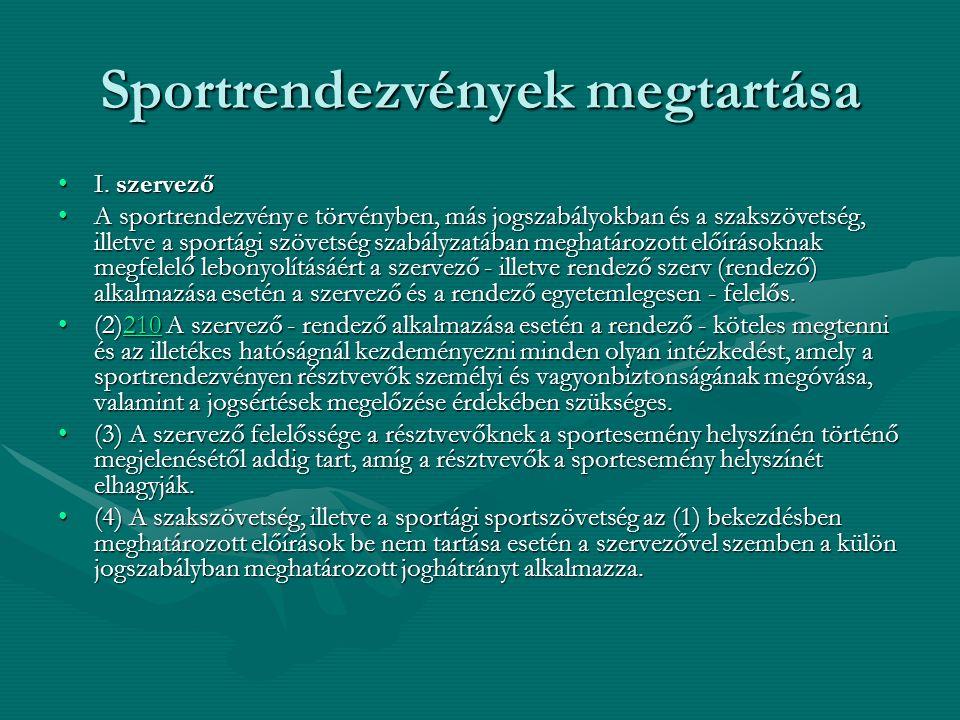 Sportrendezvények megtartása I. szervezőI.