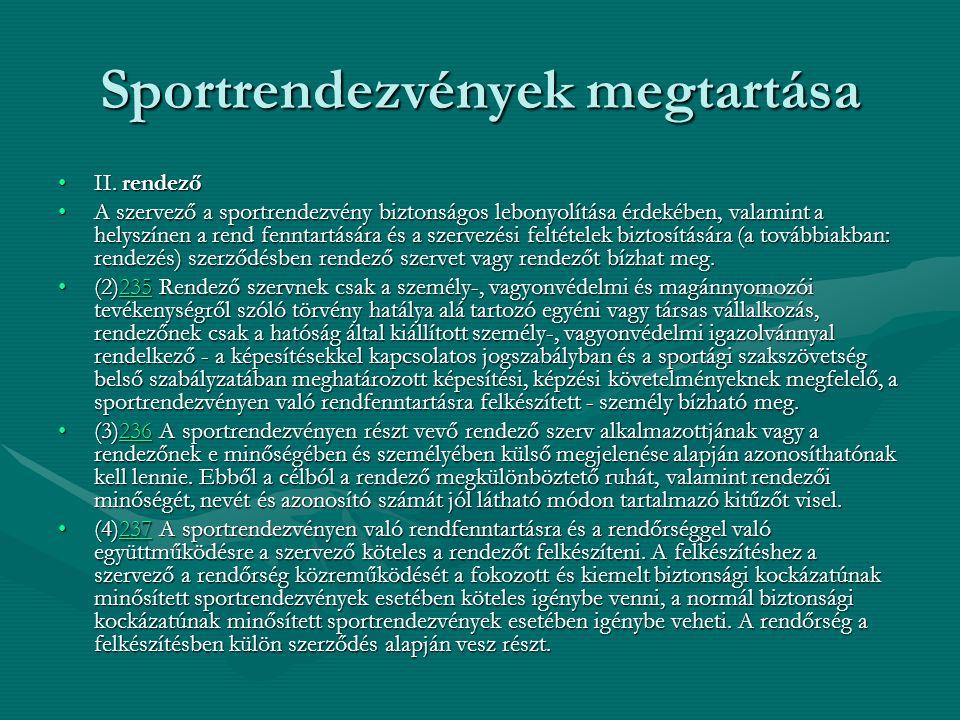Sportrendezvények megtartása II. rendezőII.