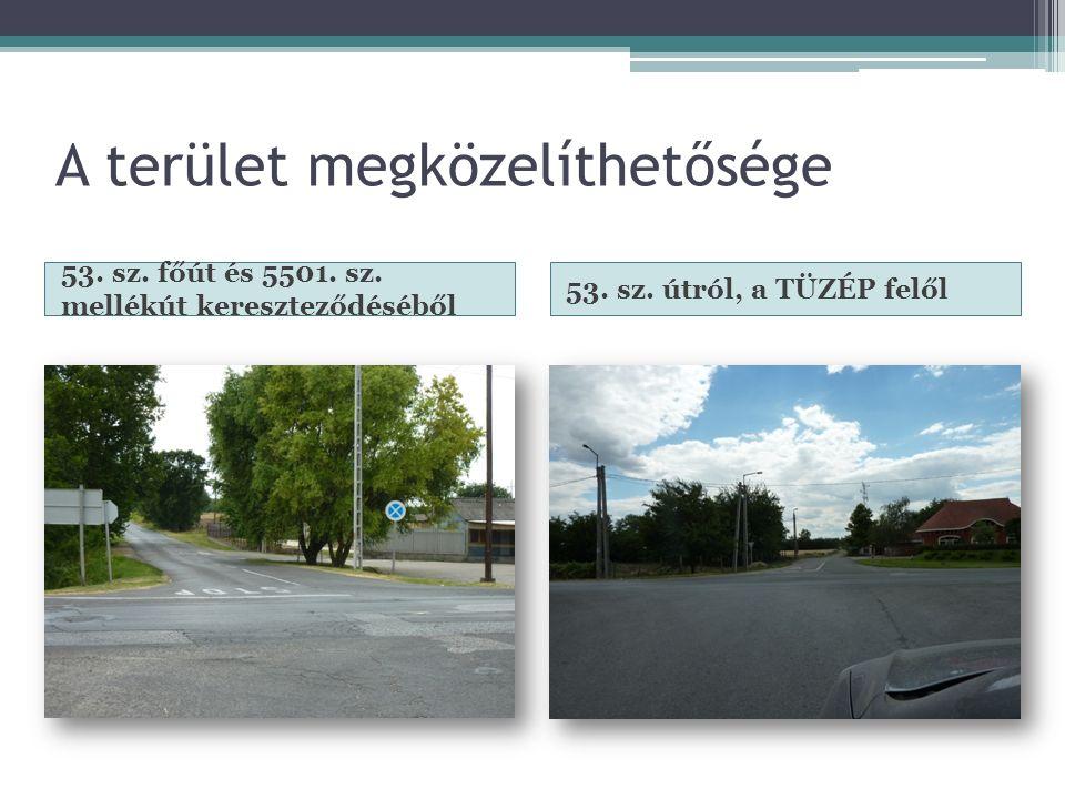A terület megközelíthetősége 53. sz. főút és 5501.