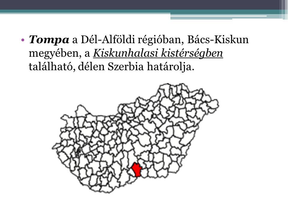 Tompa a Dél-Alföldi régióban, Bács-Kiskun megyében, a Kiskunhalasi kistérségben található, délen Szerbia határolja.