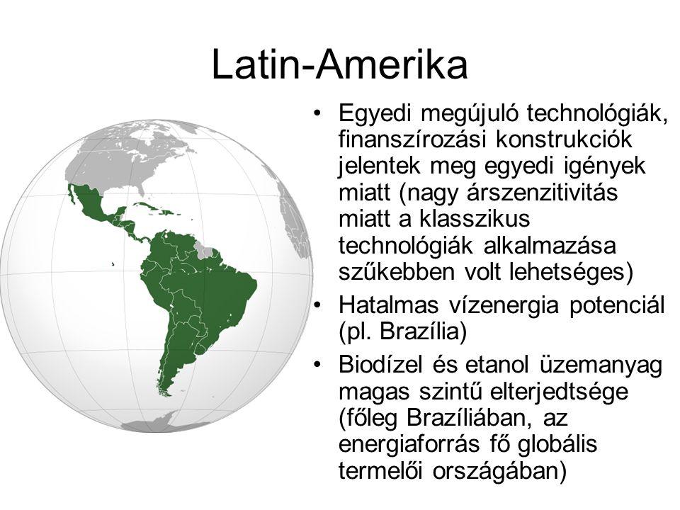 Latin-Amerika Egyedi megújuló technológiák, finanszírozási konstrukciók jelentek meg egyedi igények miatt (nagy árszenzitivitás miatt a klasszikus tec