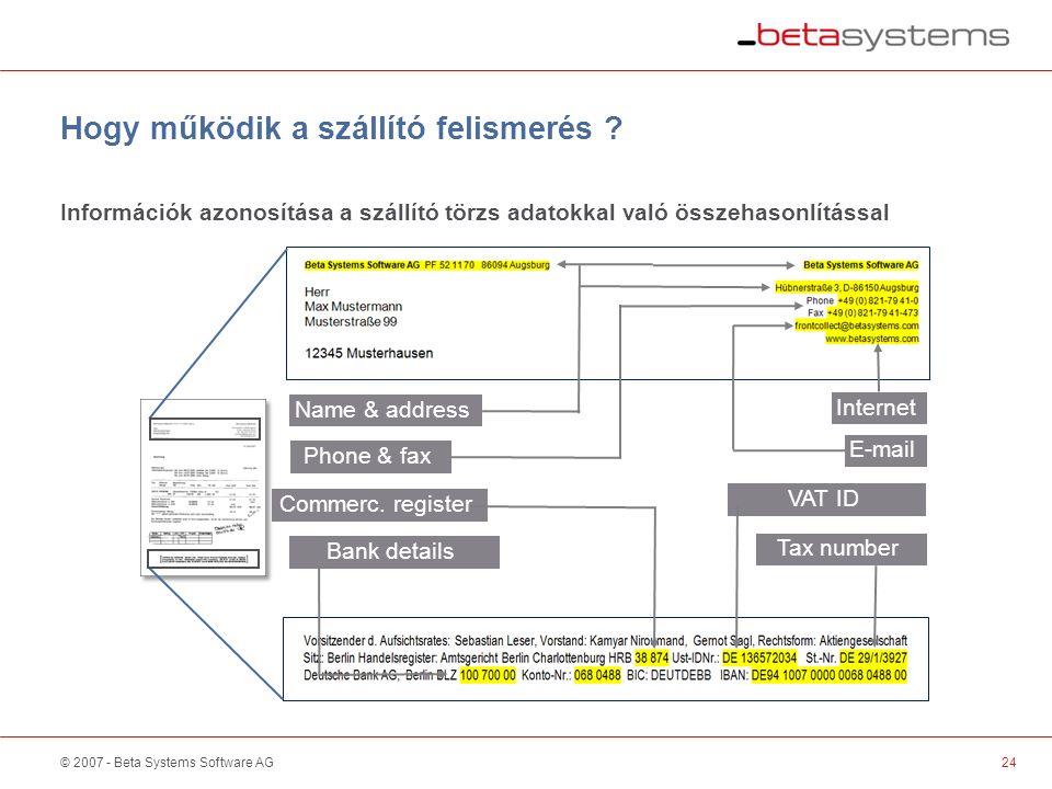 © 2007 - Beta Systems Software AG Hogy működik a szállító felismerés .