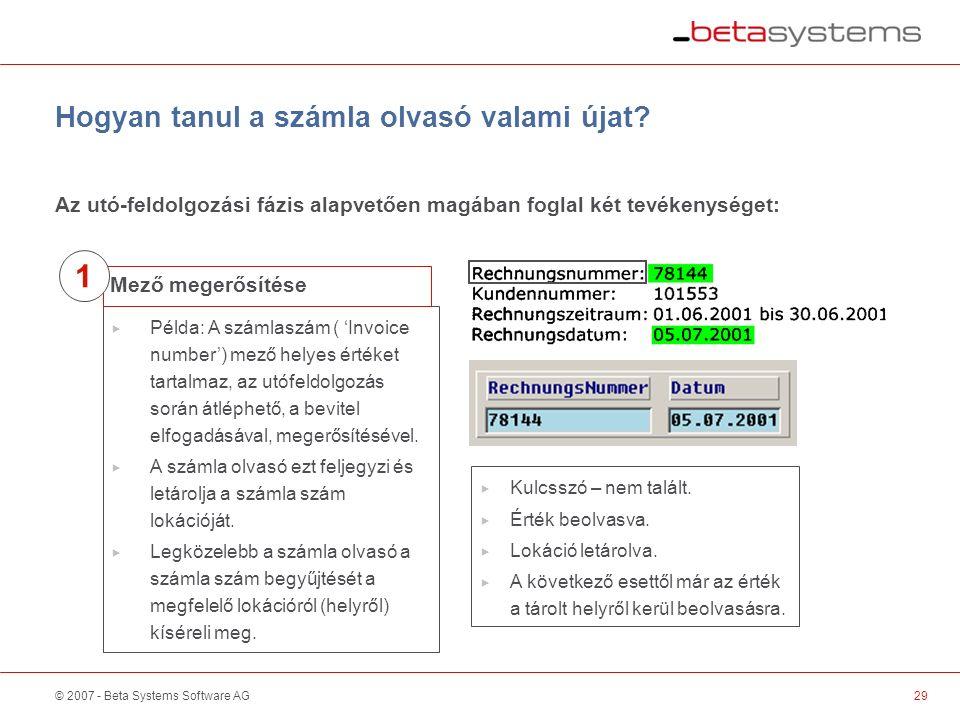 © 2007 - Beta Systems Software AG Hogyan tanul a számla olvasó valami újat.