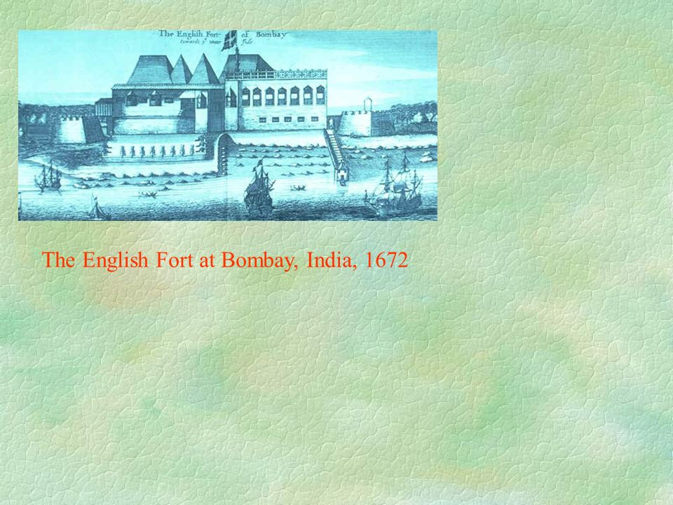 The English Fort at Bombay, India, 1672