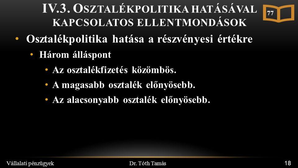 Dr. Tóth Tamás Vállalati pénzügyek 18 IV.3.