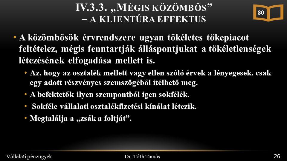 Dr. Tóth Tamás Vállalati pénzügyek 26 IV.3.3.