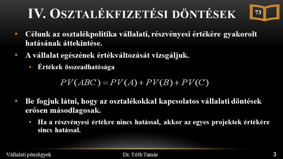 Dr. Tóth Tamás Vállalati pénzügyek 3 IV.