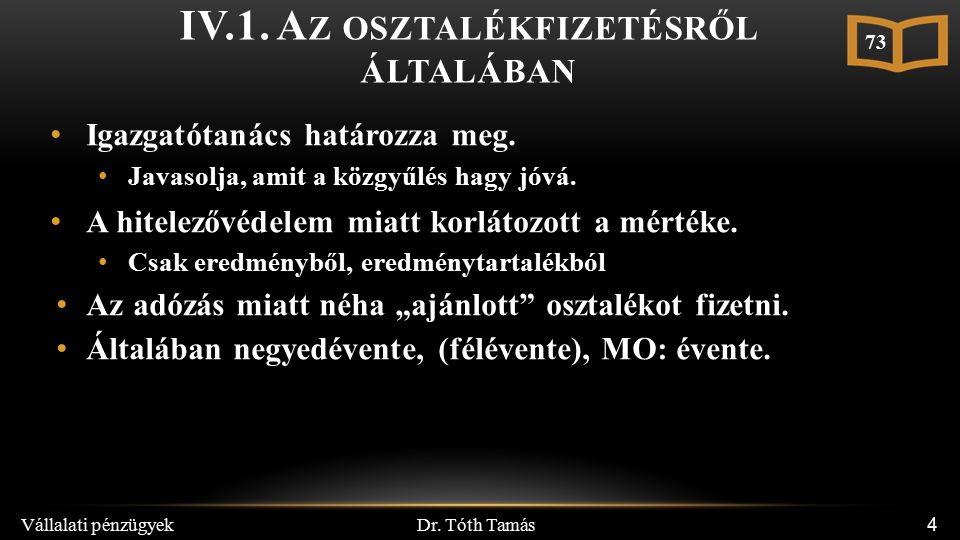 Dr. Tóth Tamás Vállalati pénzügyek 4 IV.1.