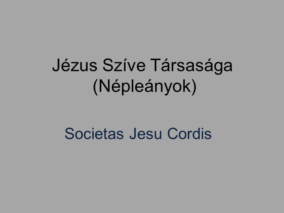 Jézus Szíve Társasága (Népleányok) Societas Jesu Cordis