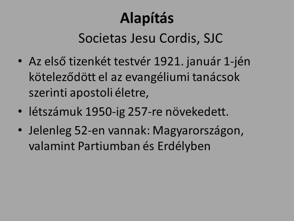 Alapítás Societas Jesu Cordis, SJC Az első tizenkét testvér 1921.