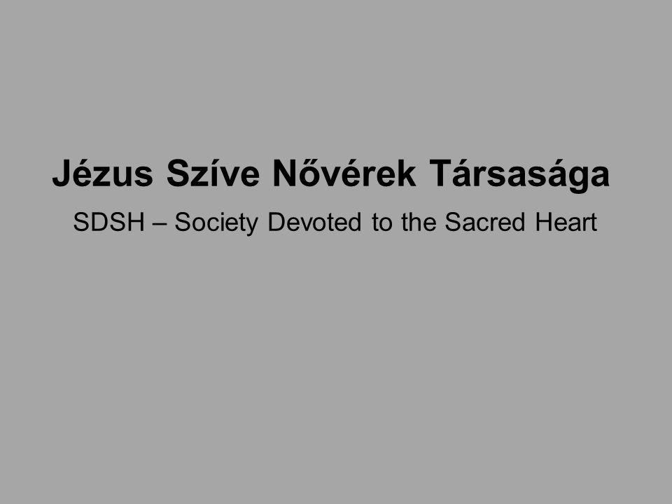 Jézus Szíve Nővérek Társasága SDSH – Society Devoted to the Sacred Heart