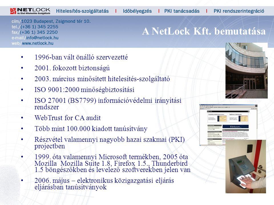 33 1996-ban vált önálló szervezetté 2001. fokozott biztonságú 2003.