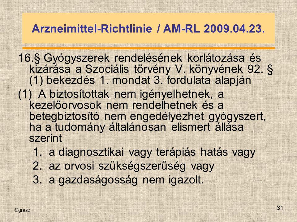 ©gresz 31 Arzneimittel-Richtlinie / AM-RL 2009.04.23.