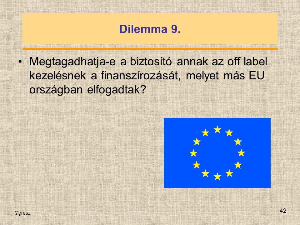 ©gresz 42 Dilemma 9.