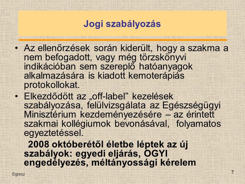 ©gresz 8 2005.évi XCV. törvény 1.