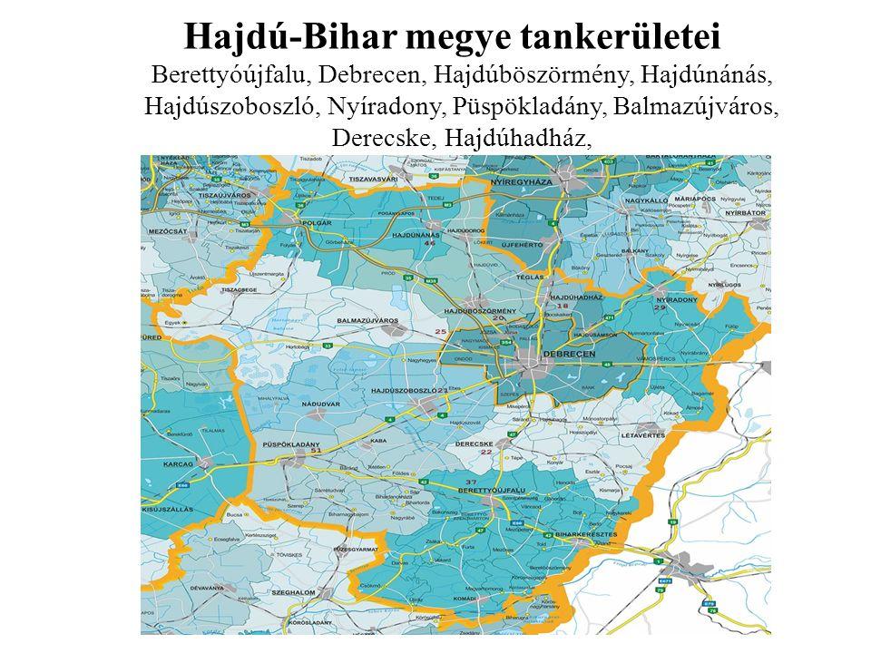 Hajdú-Bihar megye tankerületei Berettyóújfalu, Debrecen, Hajdúböszörmény, Hajdúnánás, Hajdúszoboszló, Nyíradony, Püspökladány, Balmazújváros, Derecske, Hajdúhadház,