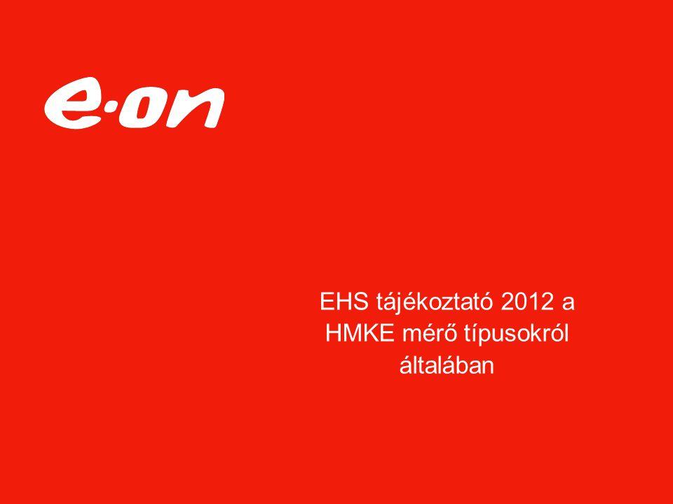 EHS tájékoztató 2012 a HMKE mérő típusokról általában