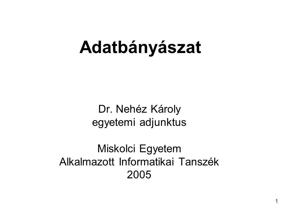 Adatbányászat Dr.