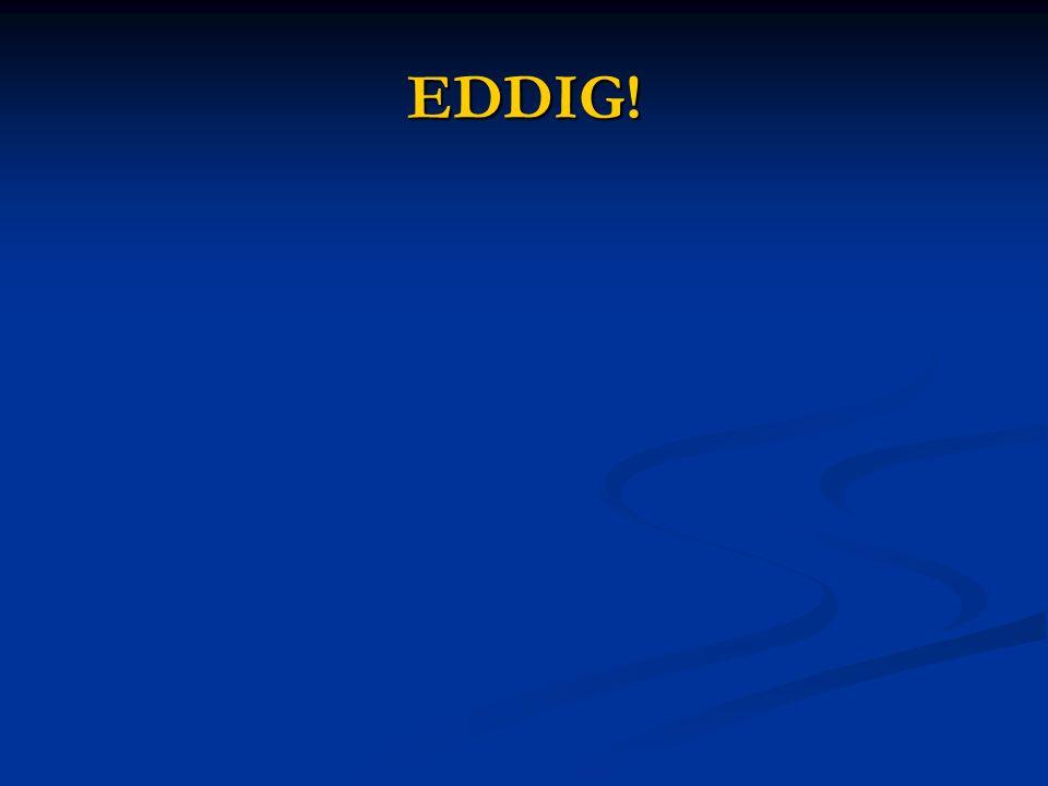 EDDIG!