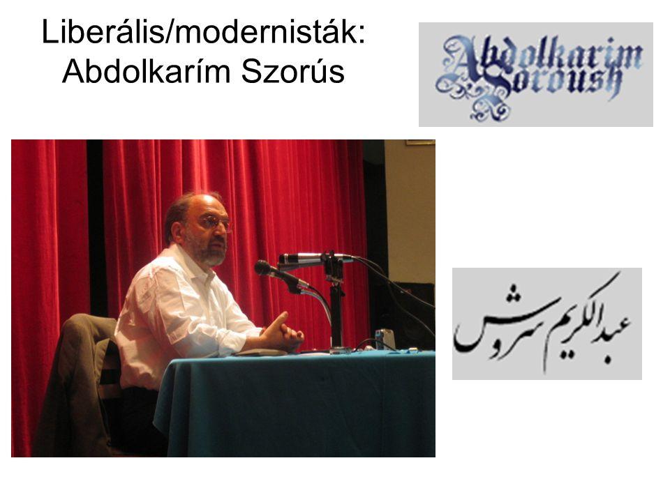 Liberális/modernisták: Abdolkarím Szorús