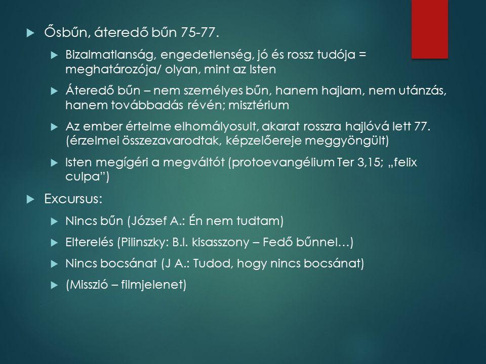  Ősbűn, áteredő bűn 75-77.
