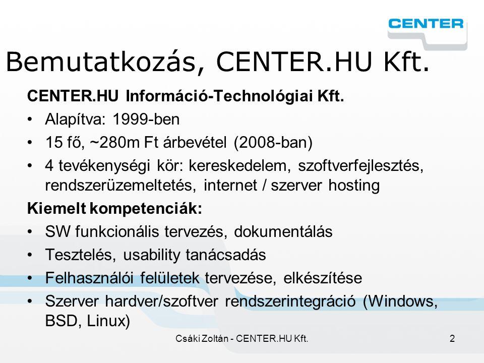 Csáki Zoltán - CENTER.HU Kft.3 Bemutatkozás, SzEK.org Szövetség az Elektronikus Kereskedelemért Alapítás éve: 2005 Előzmények 2000-től (IVSZ E-bizalom, E-ker konferenciák) Tagság: az e-ker piac meghatározó szereplői, több mint 70 cég és magánszemély.